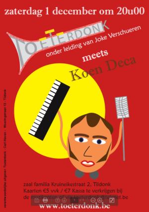Toeterdonk meets Koen Deca